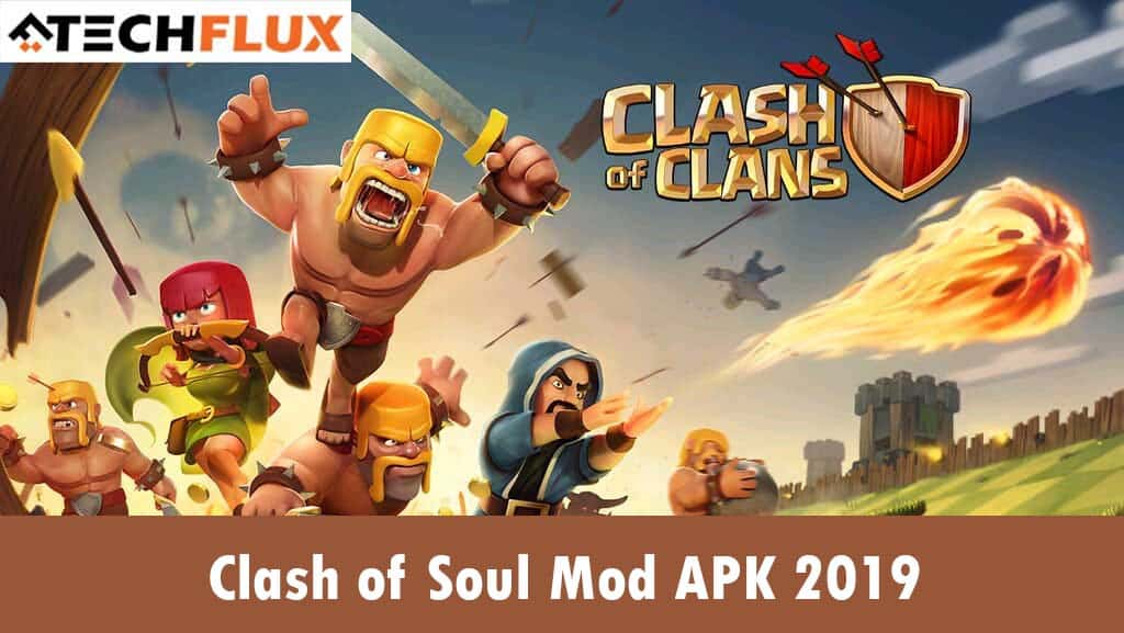 Clash of souls, Clash of clans mod apk, clash of soul mod apk, COC, COC Games