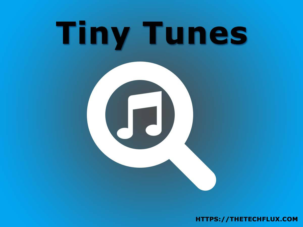 Tiny Tunes App, Tine Tunes APK, Free Mp3 Music